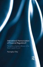 International Harmonization of Financial Regulation? - 1st Edition book cover