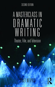 A Masterclass in Dramatic Writing - 2nd Edition book cover