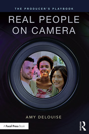 The Producer's Playbook: Real People on Camera - 1st Edition book cover