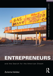 Entrepreneurs and the Search for the American Dream - 1st Edition book cover