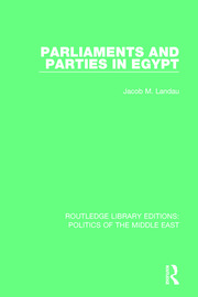 Parliaments and Parties in Egypt - 1st Edition book cover