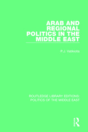 Arab and Regional Politics in the Middle East - 1st Edition book cover