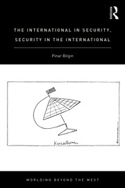 The International in Security, Security in the International - 1st Edition book cover