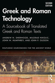 Greek and Roman Technology - 2nd Edition book cover