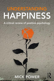 Understanding Happiness - 1st Edition book cover
