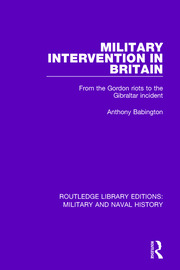 Military Intervention in Britain - 1st Edition book cover