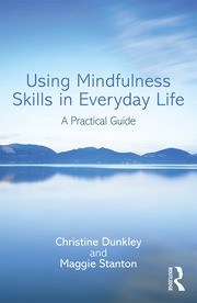 Using Mindfulness Skills in Everyday Life - October 26, 2016