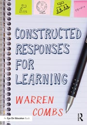 Constructed Responses for Learning - 1st Edition book cover