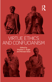 Virtue Ethics and Confucianism - 1st Edition book cover