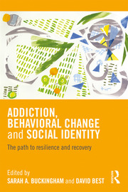 Addiction, Behavioral Change and Social Identity - 1st Edition book cover