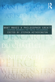 What Makes a Philosopher Great? - 1st Edition book cover