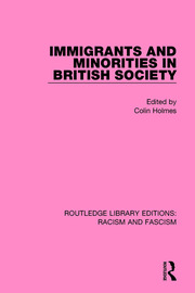 Immigrants and Minorities in British Society - 1st Edition book cover