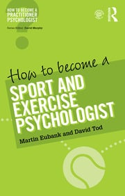How to Become a Sport and Exercise Psychologist - 1st Edition book cover