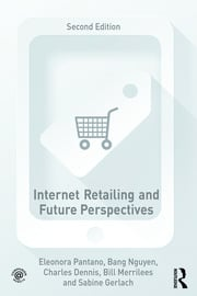 Internet Retailing and Future Perspectives - 2nd Edition book cover