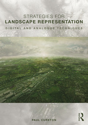 Strategies for Landscape Representation : Digital and Analogue Techniques - 1st Edition book cover