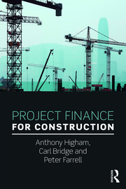 Project Finance for Construction - 1st Edition book cover