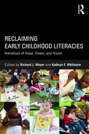 Reclaiming Early Childhood Literacies - 1st Edition book cover