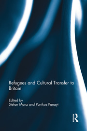 Refugees and Cultural Transfer to Britain - 1st Edition book cover