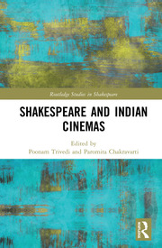 Shakespeare and Indian Cinemas: