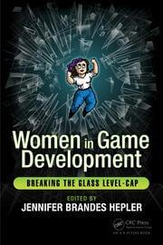 Women in Game Development: Breaking the Glass Level-Cap