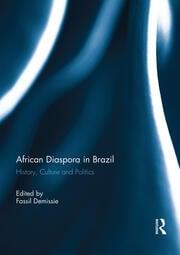 African Diaspora in Brazil - 1st Edition book cover