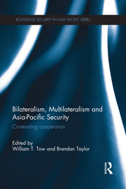 Bilateralism, Multilateralism and Asia-Pacific Security - 1st Edition book cover