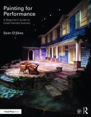 Painting for Performance : A Beginner's Guide to Great Painted Scenery - 1st Edition book cover