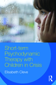 Short-term Psychodynamic Therapy with Children in Crisis - 1st Edition book cover