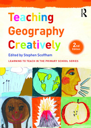 Teaching Geography Creatively - 2nd Edition book cover
