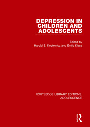 Depression in Children and Adolescents - 1st Edition book cover
