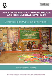 Food Sovereignty, Agroecology and Biocultural Diversity - 1st Edition book cover