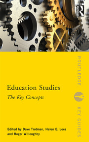 Education Studies : The Key Concepts - 1st Edition book cover