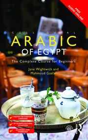 Colloquial Arabic of Egypt - 3rd Edition book cover