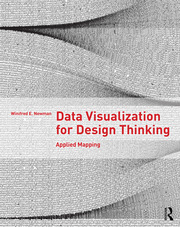 Data Visualization for Design Thinking : Applied Mapping - 1st Edition book cover