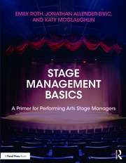 Stage Management Basics : A Primer for Performing Arts Stage Managers - 1st Edition book cover