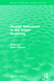 Human Resources in the Urban Economy - 1st Edition book cover