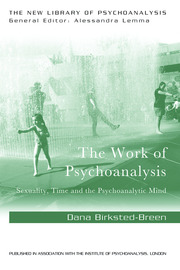 The Work of Psychoanalysis - 1st Edition book cover