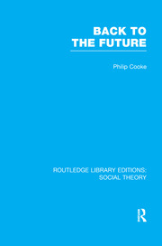 Back to the Future (RLE Social Theory) - 1st Edition book cover