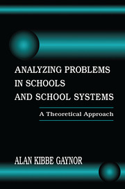 Analyzing Problems in Schools and School Systems - 1st Edition book cover