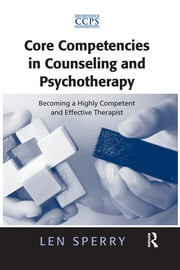 Core Competencies in Counseling and Psychotherapy - 1st Edition book cover