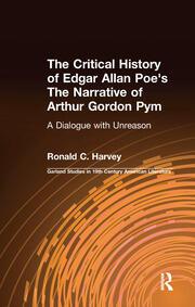 The Critical History of Edgar Allan Poe's The Narrative of Arthur Gordon Pym - 1st Edition book cover