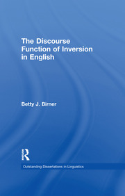 The Discourse Function of Inversion in English - 1st Edition book cover