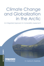 Climate Change and Globalization in the Arctic - 1st Edition book cover