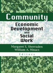 Community Economic Development and Social Work - 1st Edition book cover