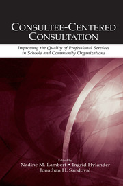 Consultee-Centered Consultation - 1st Edition book cover