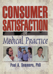 Consumer Satisfaction in Medical Practice - 1st Edition book cover