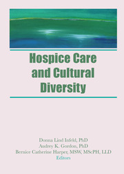 Hospice Care and Cultural Diversity - 1st Edition book cover