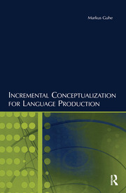 Incremental Conceptualization for Language Production - 1st Edition book cover