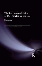 The Internationalization of US Franchising Systems - 1st Edition book cover
