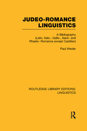 Judeo-Romance Linguistics (RLE Linguistics E: Indo-European Linguistics) - 1st Edition book cover